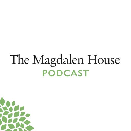 Cover art for podcast The Magdalen House Podcast
