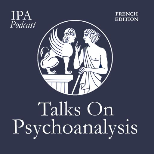 Cover art for podcast Talks On Psychoanalysis - French Edition