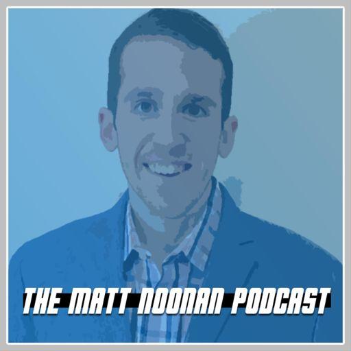 Cover art for podcast The Matt Noonan Podcast