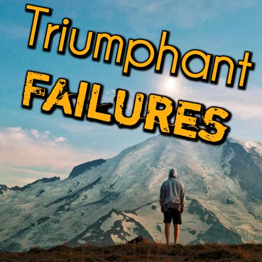 Cover art for podcast Triumphant Failures
