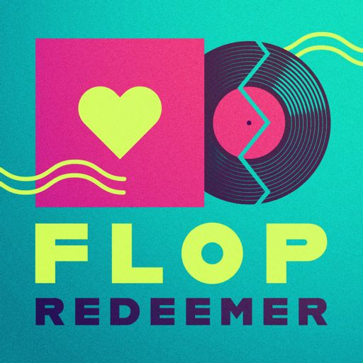 Cover art for podcast Flop Redeemer