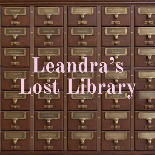 Cover art for podcast Leandra's Lost Library