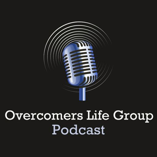 Cover art for podcast Overcomers Life Group Podcast
