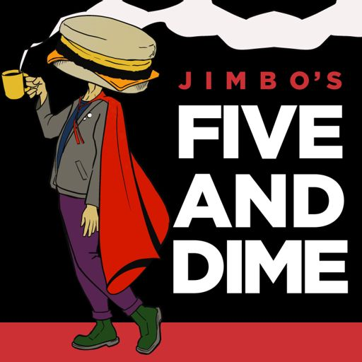 Cover art for podcast Jimbo's Five and Dime