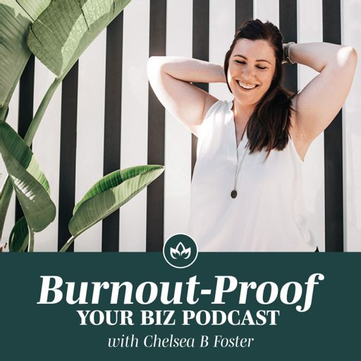 Cover art for podcast Burnout-Proof Your Biz Podcast