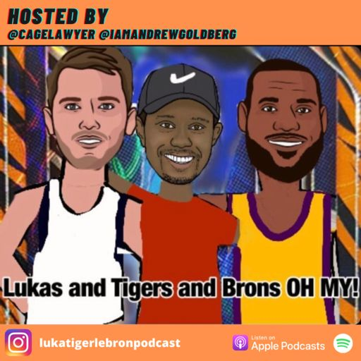 Cover art for podcast Lukas and Tigers and Brons OH MY!!!