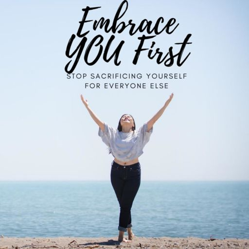 Cover art for podcast EMBRACE YOU FIRST