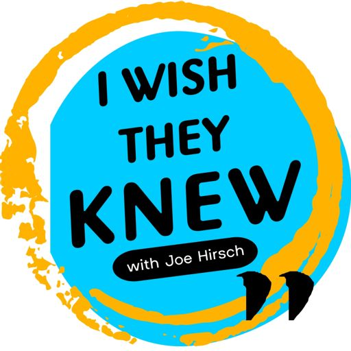 Cover art for podcast I Wish They Knew