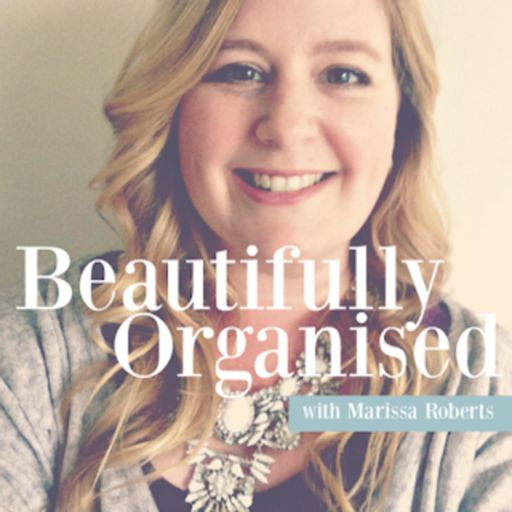 Cover art for podcast Beautifully Organised with Marissa Roberts
