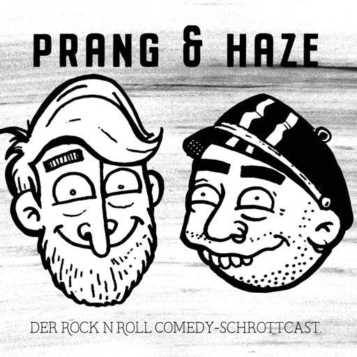 Cover art for podcast Prang & Haze - Der Rock'n'Roll Comedy Podcast