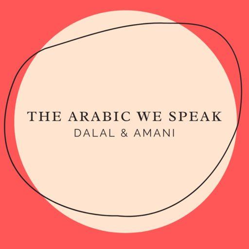 Cover art for podcast The Arabic We Speak