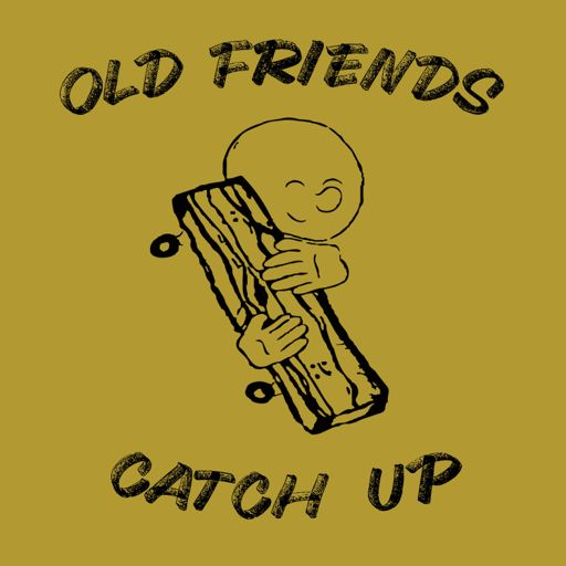Cover art for podcast Old Friends Catch Up