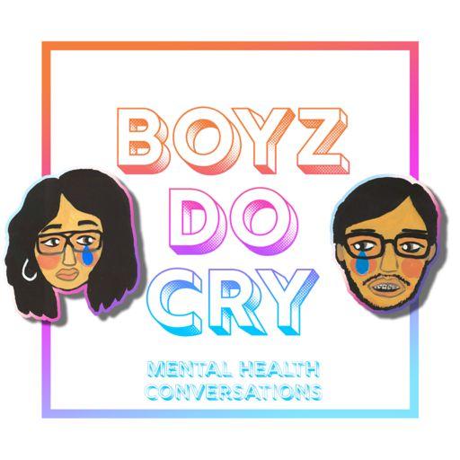 Cover art for podcast Boyz Do Cry | mental health conversations