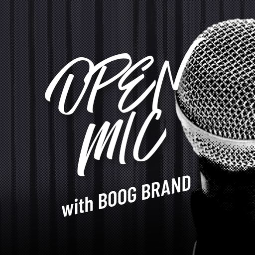 Cover art for podcast Open Mic with Boog Brand