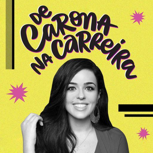 Cover art for podcast De Carona na Carreira