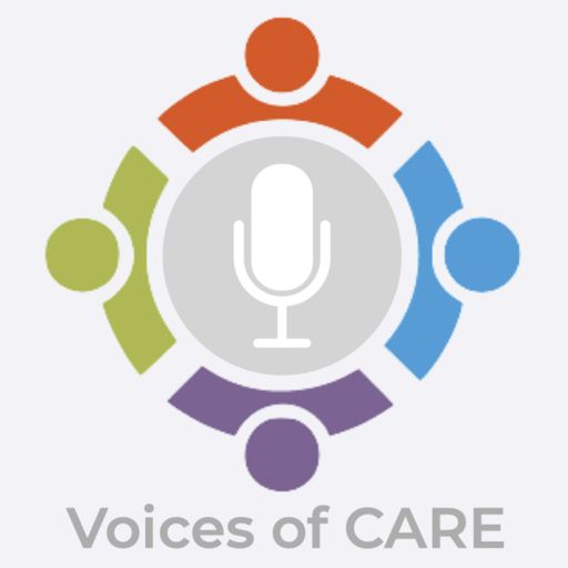 Cover art for podcast Voices of CARE