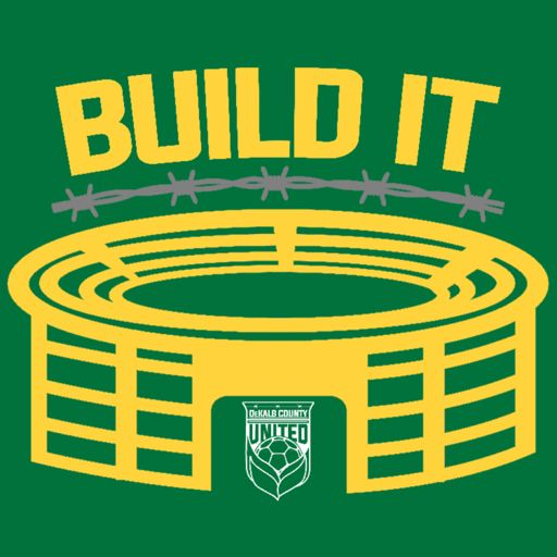 Cover art for podcast Build It - a lower league US soccer podcast from Dekalb County United.
