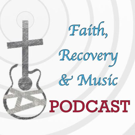 Cover art for podcast Faith, Recovery & Music Podcast