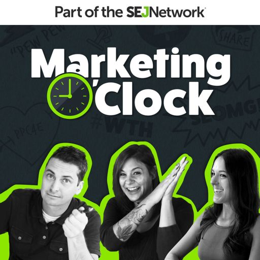 Cover art for podcast Marketing O'Clock - Weekly Digital Marketing News Focused on PPC, SEO & Social Media