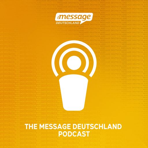 Cover art for podcast The Message Deutschland Podcast
