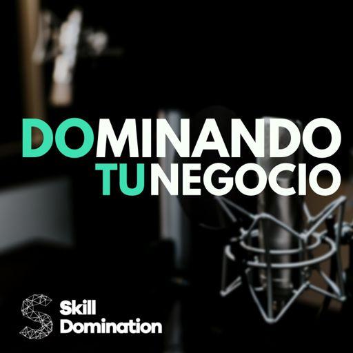 Cover art for podcast Dominando tu Negocio