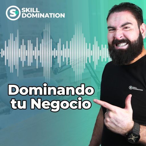 Cover art for podcast Dominando tu Negocio con Rodrigo Blanco