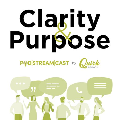 Cover art for podcast Clarity & Purpose