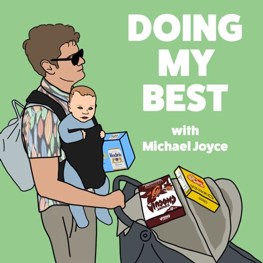Cover art for podcast Doing My Best with Michael Joyce