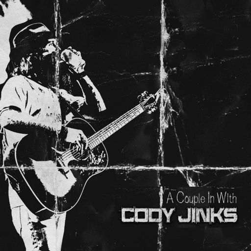 Cover art for podcast A Couple in with Cody Jinks