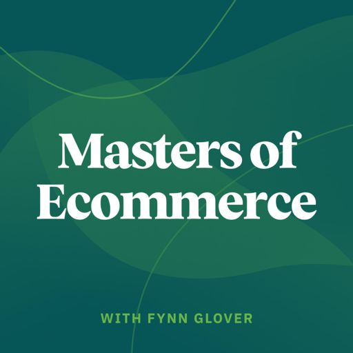 Cover art for podcast Masters of Ecommerce