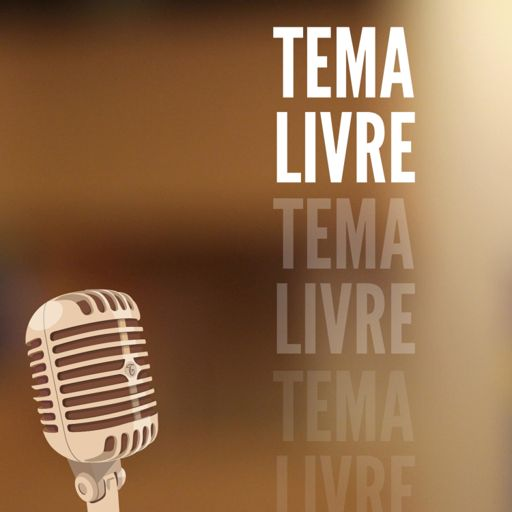 Cover art for podcast Tema Livre