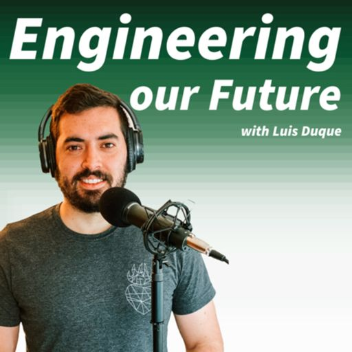 Cover art for podcast Engineering our Future: Empowering Engineers to Become Leaders