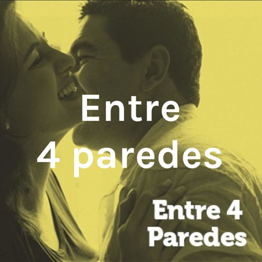 Cover art for podcast Entre 4 paredes