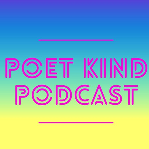Cover art for podcast Poet Kind Podcast