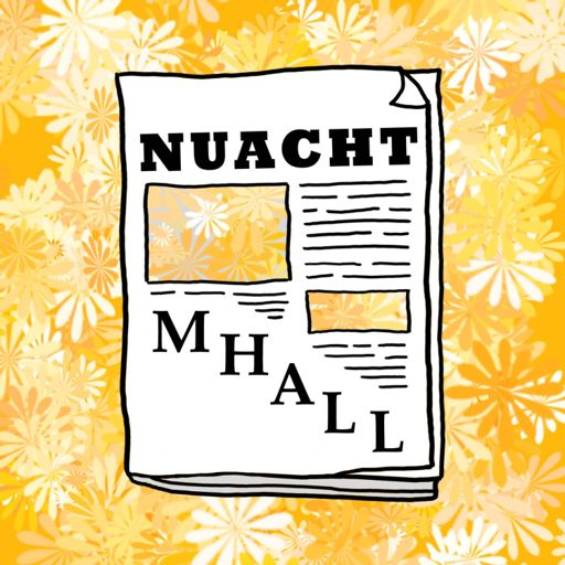 Cover art for podcast Nuacht Mhall