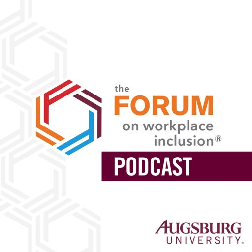 Cover art for podcast The Forum on Workplace Inclusion Podcast