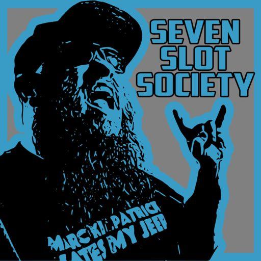 Cover art for podcast Seven Slot Society