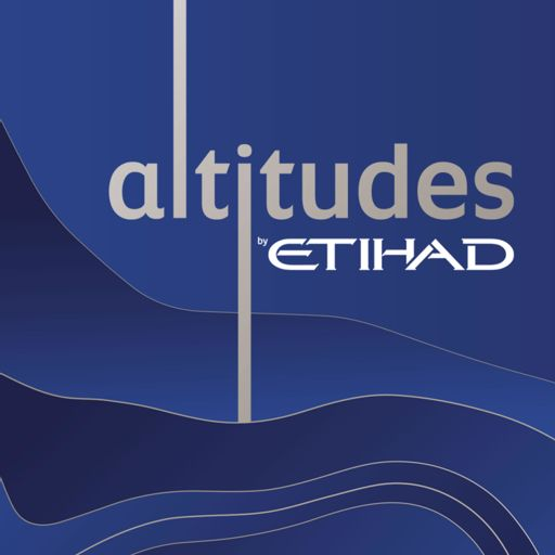 Cover art for podcast Altitudes by Etihad