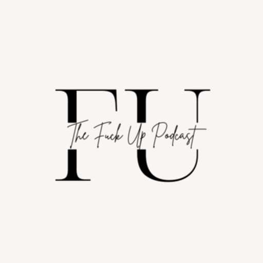 Cover art for podcast The Fuck Up Podcast