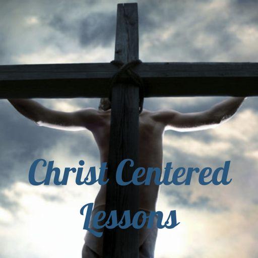 Cover art for podcast Christ Centered Lessons