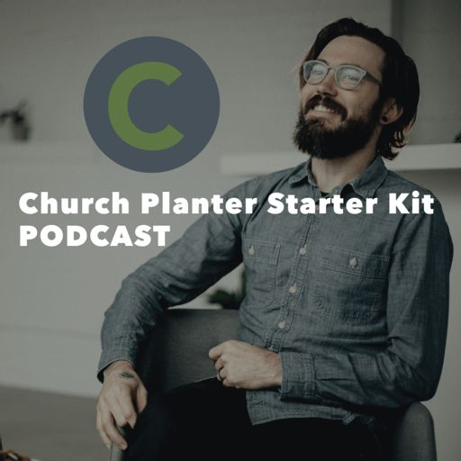 Cover art for podcast Church Planter Starter Kit