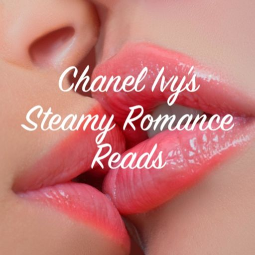 Cover art for podcast Chanel Ivy's Steamy Romance Reads