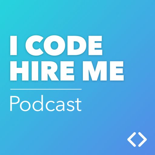 Cover art for podcast I CODE HIRE ME