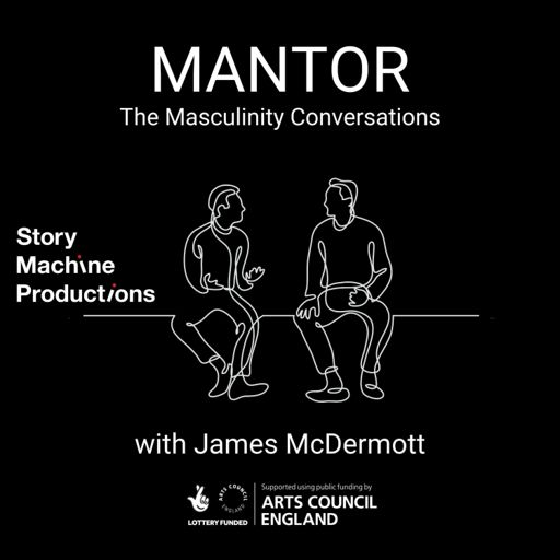 Cover art for podcast Mantor: The Masculinity Conversations