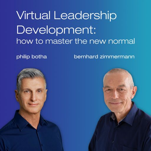 Cover art for podcast Virtual Leadership Development:  how to master the new normal
