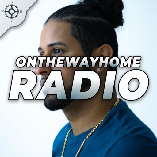 Cover art for podcast OnTheWayHome Radio