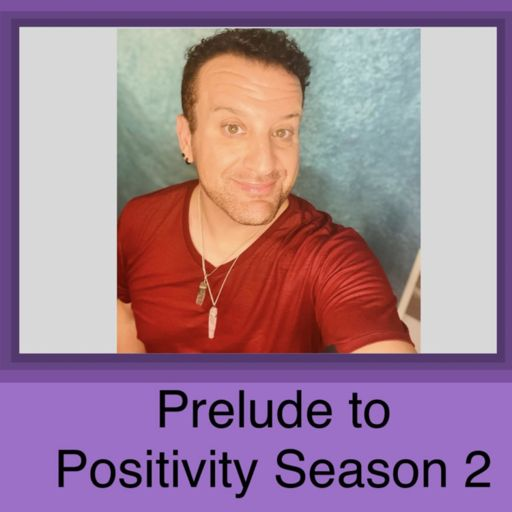 Cover art for podcast Prelude to Positivity