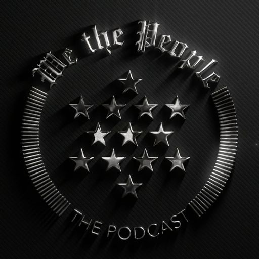Cover art for podcast We the People Cast