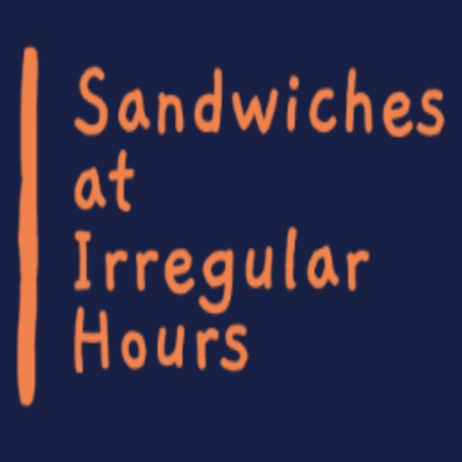 Cover art for podcast Sandwiches at Irregular Hours