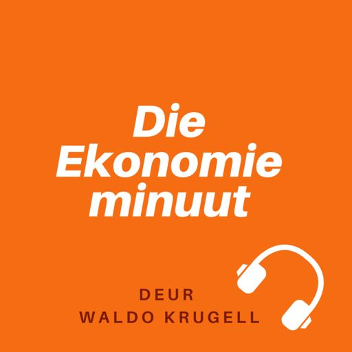 Cover art for podcast Die ekonomie minuut